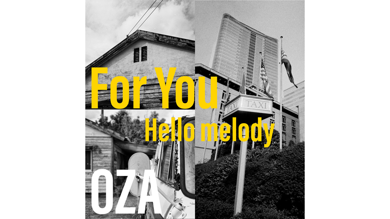 OZA/尾崎力「For You / Hello melody」
