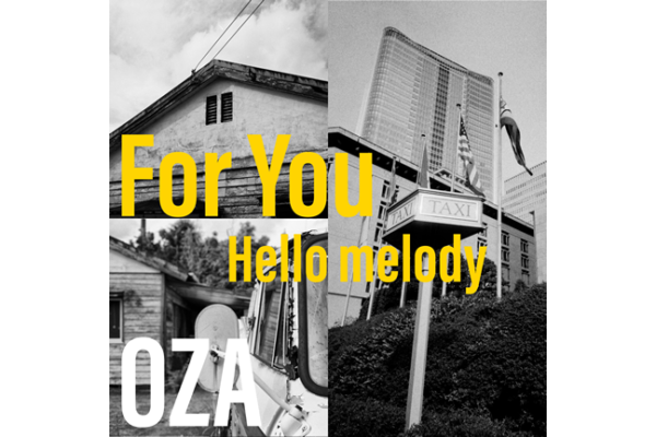 OZA/尾崎力「For You / Hello melody」2019年5月22日リリース